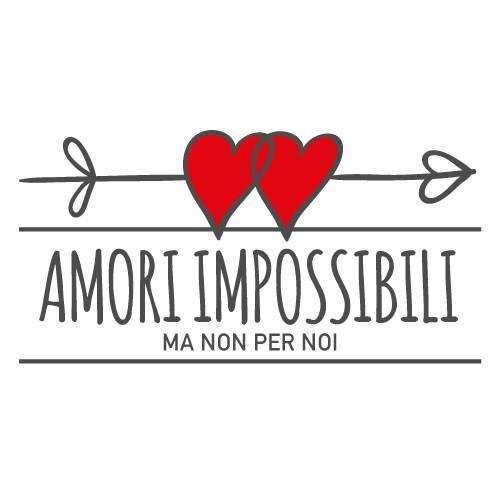Amori impossibili (Ma non per noi)
